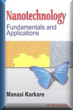 Nanotechnology : Fundamentals And Applications