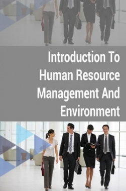 Introduction to Human Resource Management and Environment