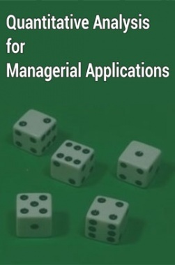Quantitative Analysis for Managerial Applications