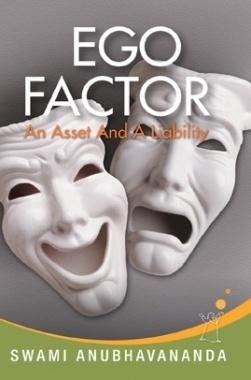 Ego Factor By Swami Anubhavananda