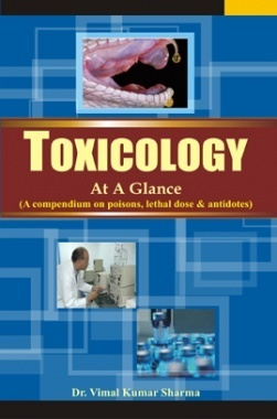 Toxicology At A Glance By Dr. Vimal Sharma