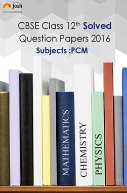 CBSE Class 12th Solved Question Papers PCM