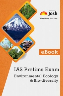 IAS Prelims Exam Environmental Ecology & Bio-diversity
