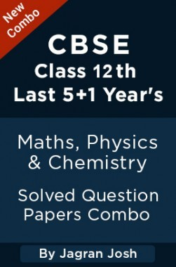 Last 5+1 Year's CBSE Class 12th Maths, Physics And Chemistry Solved Question Papers Combo by Jagran Josh