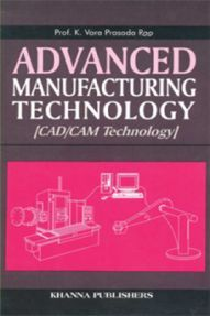 Advanced Manufacturing Technology (CAD / CAM Technology)