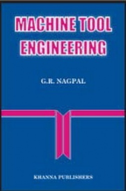 Machine Tool Engineering eBook By G.R. Nagpal