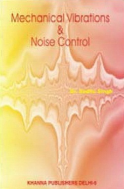 Mechanical Vibrations & Noise Control eBook By Dr. Sadhu Singh