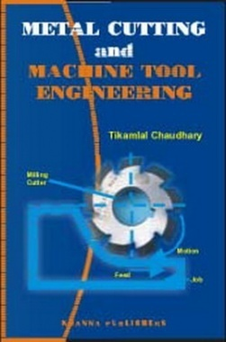 Metal Cutting and Machine Tool Engineering eBook