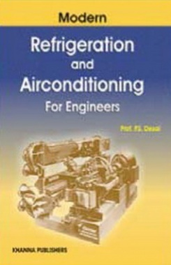 Modern refrigeration and Air Conditioning for Engineers eBook By Dr. P S Desai