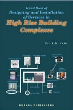 Services in Building Complex and High Rise Building eBook By V K Jain