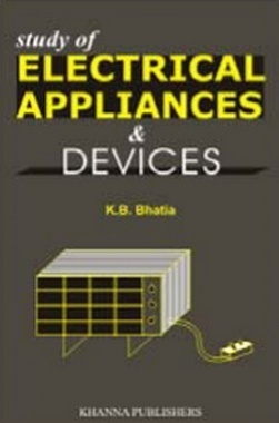 Study of Electrical Appliances and Devices eBook By K.B. Bhatia