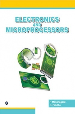 Electronics and Microprocessors by P Manimegalai & G Pabitha