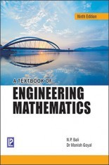 A Textbook of Engineering Mathematics by NP Bali and Dr Manish Goyal