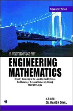 A Text Book of Engineering Mathematics Sem-III and IV (MTU Noida)
