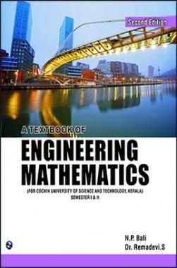 A Text Book of Engineering Mathematics Sem- I & II (CUSAT)