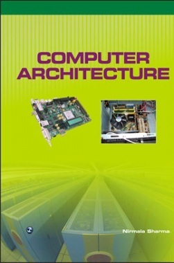 Computer Architecture By Nirmala Sharma