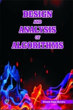 Design and Analysis of Algorithms By Shewta Bajaj Mundra