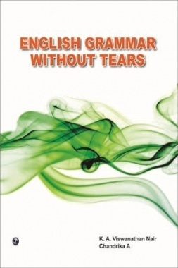 English Grammar Without Tears By Vishwanathan Nair, Chandrika A