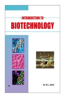 Introduction to BiotechnologyBy Dr. B.L.Saini