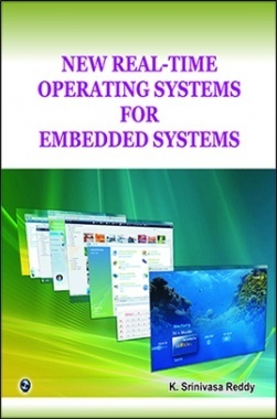 New Real-Time Operating Systems For Embedded Systems By K. Srinivasa Reddy