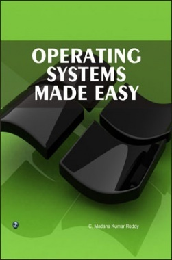 Operating Systems Made Easy By C. Madana Kumar Reddy