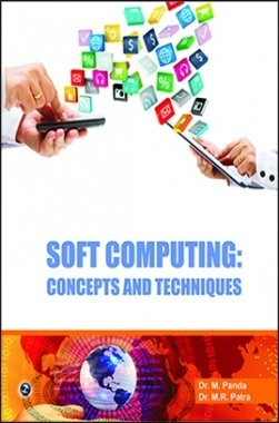 Soft Computing: Concepts And Techniques By M. Panda, M.R. Patra