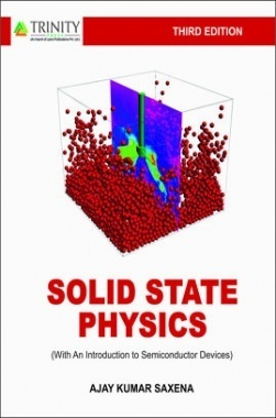 Solid State Physics By Ajay Kumar Saxena
