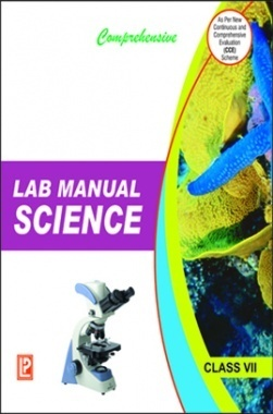 Comprehensive Lab Manual Science Class-VII