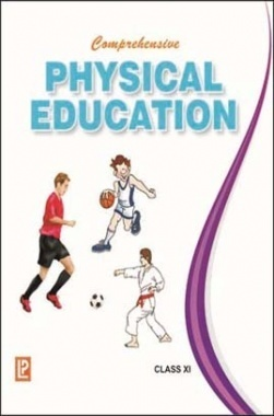 Comprehensive Physical Education Class-XI