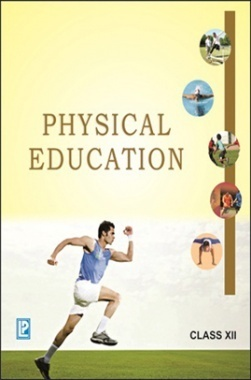 Comprehensive Physical Education Class-XII