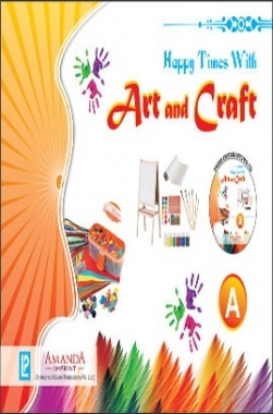 Happy Times With Art and Craft A