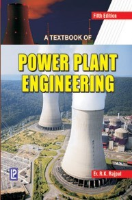 A Textbook Of Power Plant Engineering