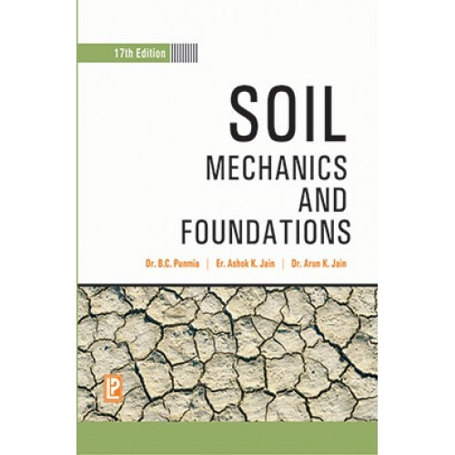 Soil mechanics and foundations by b c punmia ashok kumar for Soil mechanics pdf