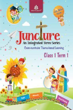 Juncture An Integrated Term Series Class 1 Term 1