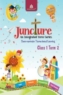 Juncture An Integrated Term Series Class 1 Term 2