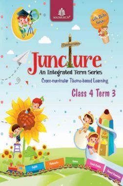Juncture An Integrated Term Series Class 4 Term 3