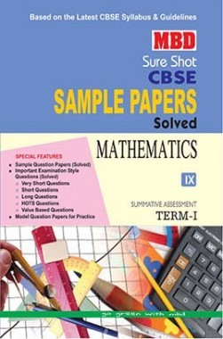 MBD Sure Shot CBSE Sample Papers Solved Class 9 Mathematics (Term-I) 2016