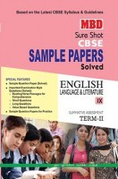 MBD Sure Shot CBSE Sample Papers Solved Class 9 English Language And Literature (Term-II) 2017