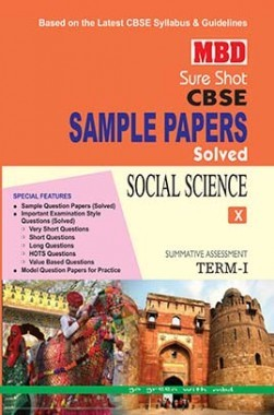 MBD Sure Shot CBSE Sample Papers Solved Class 10 Social Science (Term-I) 2016