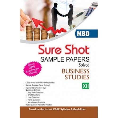 mbd sure shot cbse sample papers solved class business studies  mbd sure shot cbse sample papers solved class 12 business studies 2017