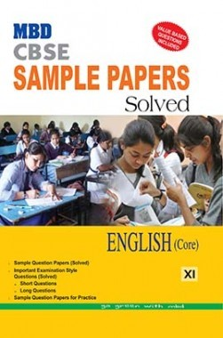 MBD CBSE Sample Papers Solved Class 11 English Core 2017