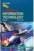 Holy Faith abc Of Foundation Of Information Technology For Class