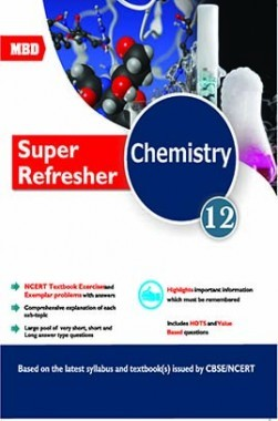 Download mbd cbse super refresher chemistry for class 12 by dr mbd cbse super refresher chemistry for class 12 fandeluxe Gallery