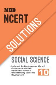 MBD NCERT Solution Social Science For Class 10