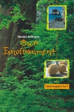 NCERT Our Environment-Social Science Textbook for Class VII