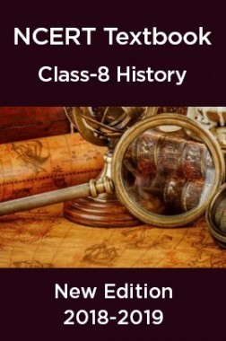 NCERT Book For Class-8 History New Edition 2018-2019