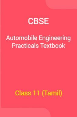 CBSE Automobile Engineering Practical's Textbook For Class 11 (Tamil)