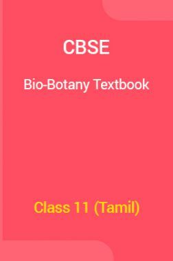 CBSE Bio-Botany Textbook For Class 11 (Tamil)
