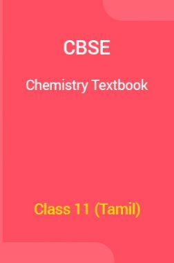 CBSE Chemistry Textbook For Class 11 (Tamil)
