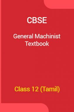 CBSE General Machinist Textbook For Class 12 (Tamil)